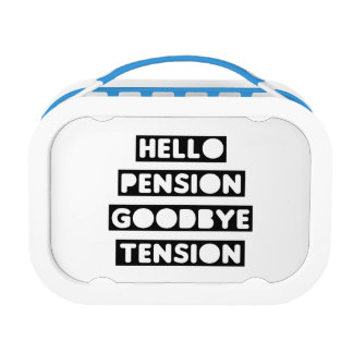Hello Pension goodbye Tension Lunch Box