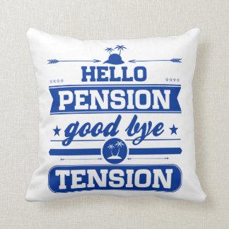 Hello Pension Goodbye Tension Throw Pillow