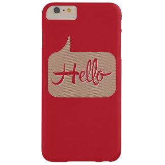 Hello Speech Bubble Red Barely There iPhone 6 Plus Case
