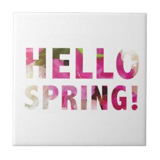 Hello Spring Tile