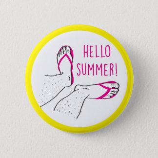 Hello Summer Hairy Legs Badge 2 Inch Round Button