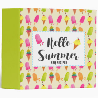 Hello Summer Popsicles and Ice Cream BBQ Recipes 3 Ring Binder