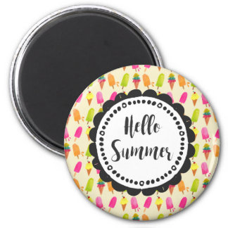 Hello Summer Popsicles and Ice Cream Typography 2 Inch Round Magnet