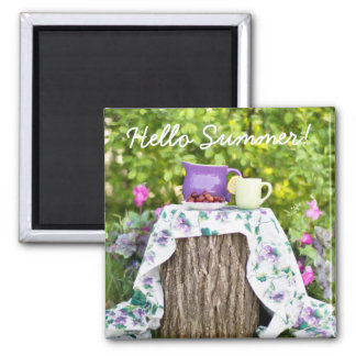 Hello Summer Tea and Plums in the Garden Square Magnet