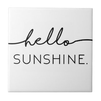 Hello Sunshine Ceramic Tile
