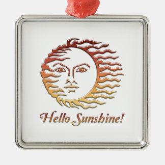 HELLO SUNSHINE Fun Sun Summer Metal Ornament