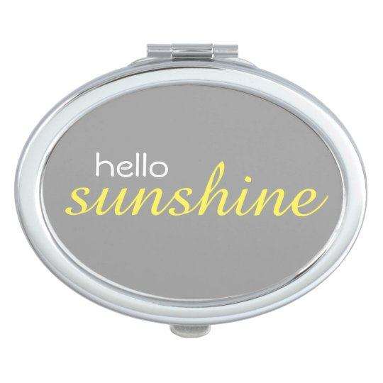 """Hello Sunshine"" Oval Compact Mirror"