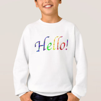 hello! sweatshirt