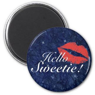 Hello Sweetie 2 Inch Round Magnet