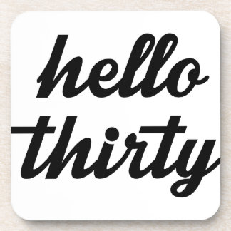 Hello Thirty Coaster