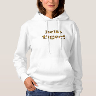 Hello Tiger! Fun Tigerprint Hooded Sweatshirt