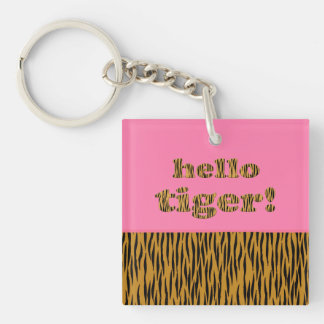 Hello Tiger!  | Pink Fun Quote Tigerprint Keychain