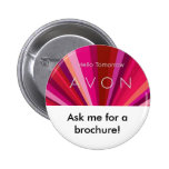 hello tomorrow, Ask me for a brochure! Pinback Button