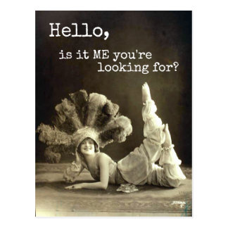 Hello Vintage Dancer Is It Me You're Looking For Postcard