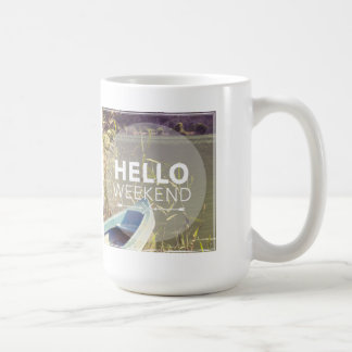 Hello Weekend 4 Coffee Mug