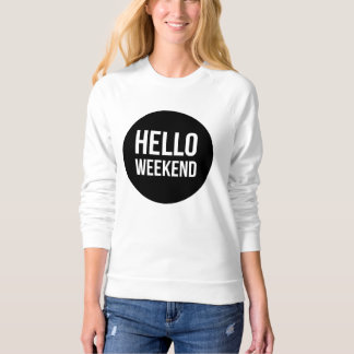 Hello Weekend Ladies Sweater Jumper