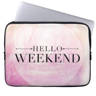 Hello Weekend Laptop Sleeve
