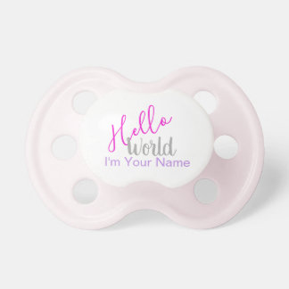 Hello World Baby Pink Gray Pacifier