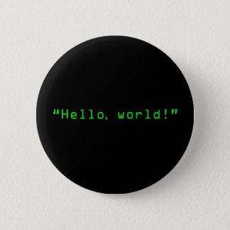 """Hello World"" Computer Style 2 Inch Round Button"