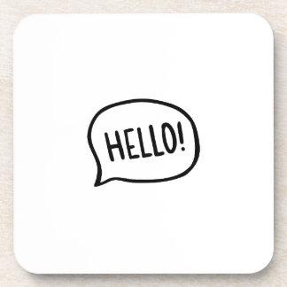 Hello! World! I am here Coaster