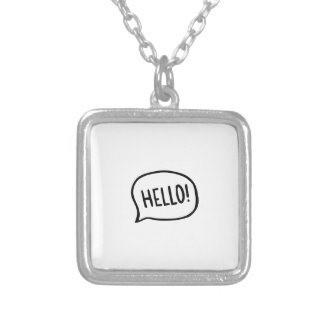Hello! World! I am here Silver Plated Necklace
