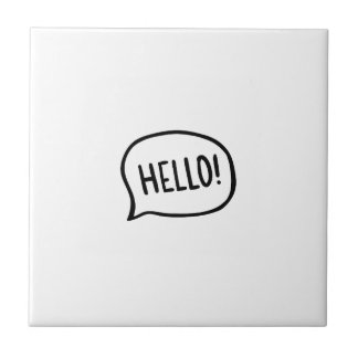 Hello! World! I am here Tile