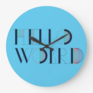 Hello World Large Clock