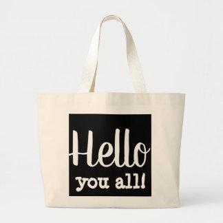hello you all tote bag