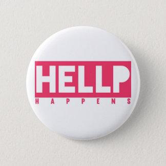 HELLP Happens 2 Inch Round Button