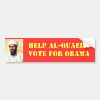 HELP AL-QUAEDA - VOTE FOR OBAMA BUMPER STICKER