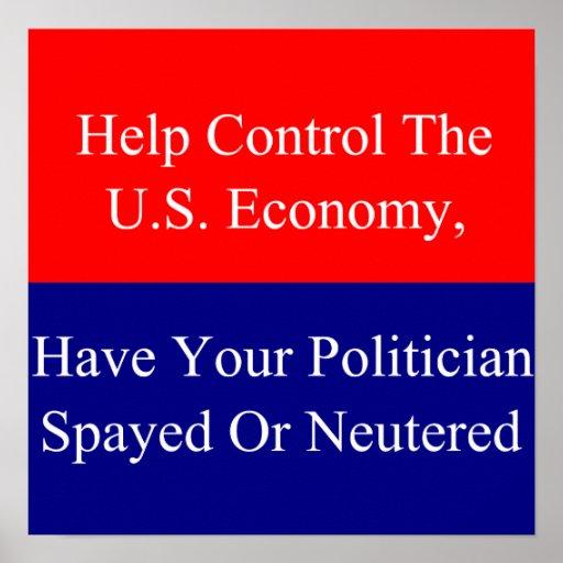 Help Control The U.S. Economy Posters