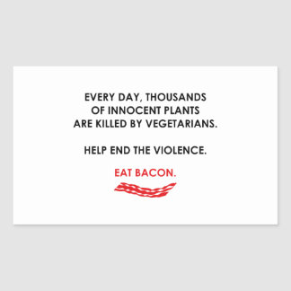 Help End The Violence. Eat Bacon. Sticker