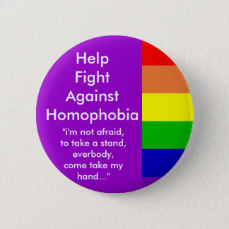 Help Fight Against Homophobia 2 Inch Round Button