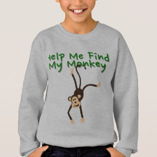 Help Find My Monkey Sweatshirt
