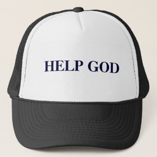 HELP GOD TRUCKER HAT