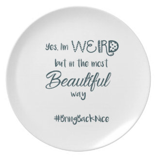 Help grow the movement to #BringBackNice! Plate