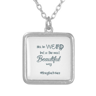 Help grow the movement to #BringBackNice! Silver Plated Necklace