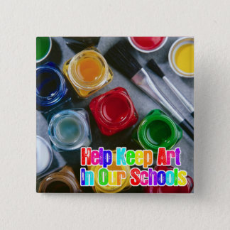 Help Keep Art in Our Schools! 2 Inch Square Button
