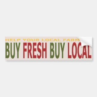 Help Local Farmers Buy Fresh Local Bumper Sticker