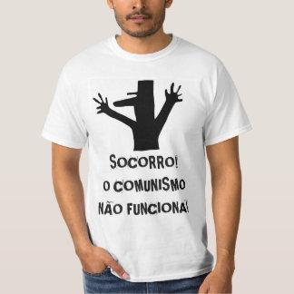 HELP ME! COMMUNISM DOES NOT WORK. T-Shirt