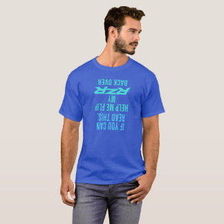 Help me flip my RZR back over T-Shirt