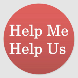 Help Me Help Others Sticker