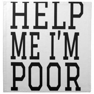 HELP ME IM POOR NAPKIN