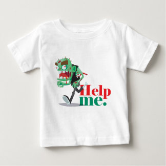 help me zombie - Funny Design Baby T-Shirt