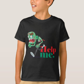 help me zombie - Funny Design T-Shirt