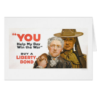 Help my Boy Win the War - Buy a Liberty Bond Card