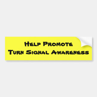 Help PromoteTurn Signal Awareness Bumper Sticker