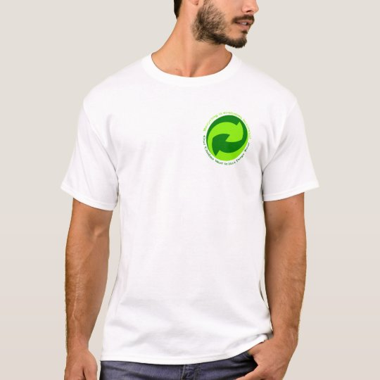 Help recycle everyone. T-Shirt