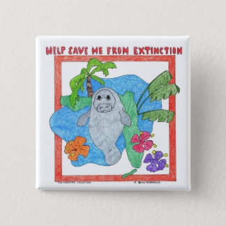 Help Save Me From Extinction 2 Inch Square Button