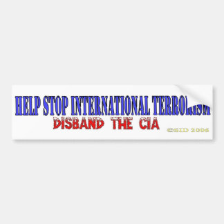 Help Stop International Terrorism Bumper Sticker